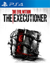 The Evil Within: The Executioner for PlayStation 4