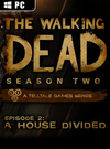 The Walking Dead: Season Two Episode 2 - A House Divided for PC