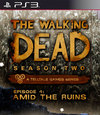 The Walking Dead: Season Two Episode 4 - Amid the Ruins for PlayStation 3