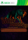 The Wolf Among Us: Episode 5 - Cry Wolf for Xbox 360