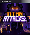 Titan Attacks! for PlayStation 3