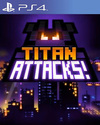 Titan Attacks! for PlayStation 4