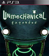 Unmechanical: Extended for PlayStation 3