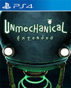 Unmechanical: Extended for PlayStation 4