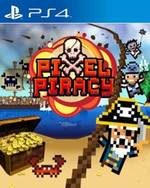 Pixel Piracy for PlayStation 4