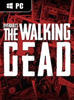 OVERKILL's The Walking Dead for PC