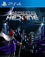 Cosmic Star Heroine for PlayStation 4