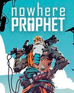 Nowhere Prophet for PC