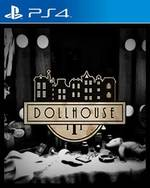 Dollhouse for PlayStation 4