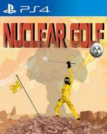 Nuclear Golf for PlayStation 4