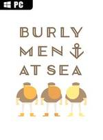 Burly Men at Sea for PC