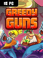 Greedy Guns for PC