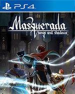 Masquerada: Songs and Shadows for PlayStation 4