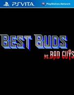 Best Buds vs. Bad Guys for PS Vita