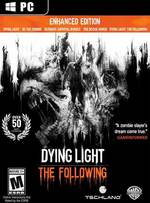 Dying Light: The Following - Enhanced Edition for PC