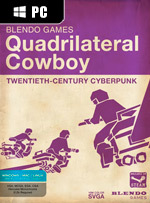 Quadrilateral Cowboy for PC