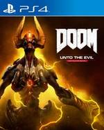 Doom: Unto the Evil for PlayStation 4