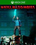 #KillAllZombies for Xbox One