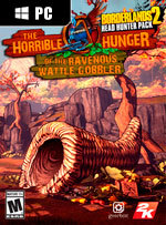 Borderlands 2: The Horrible Hunger of the Ravenous Wattle Gobbler for PC