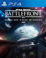Star Wars Battlefront: Rogue One - X-wing VR Mission for PlayStation 4