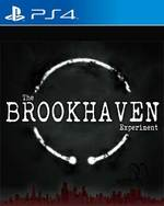 The Brookhaven Experiment for PlayStation 4