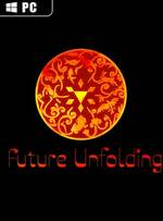 Future Unfolding for PC