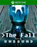 The Fall Part 2: Unbound for Xbox One