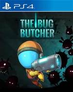 The Bug Butcher for PlayStation 4