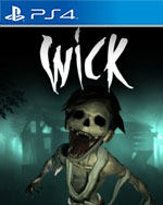 Wick for PlayStation 4