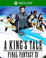 A King's Tale: Final Fantasy XV for Xbox One