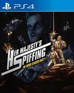 Her Majesty's SPIFFING for PlayStation 4