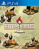The Flame in the Flood: Complete Edition for PlayStation 4