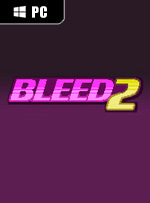 Bleed 2 for PC