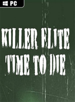 Killer Elite - Time to Die for PC