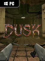 DUSK for PC