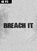 BREACH IT for PC