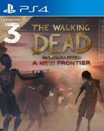 The Walking Dead: A New Frontier - Episode 3 for PlayStation 4