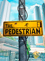 The Pedestrian for PC