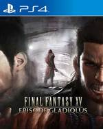 Final Fantasy XV: Episode Gladiolus for PlayStation 4