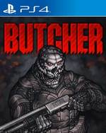 BUTCHER for PlayStation 4