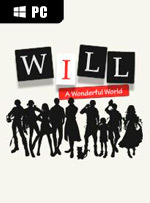WILL: A Wonderful World for PC