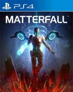 Matterfall for PlayStation 4