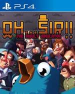 Oh…Sir! The Insult Simulator for PlayStation 4