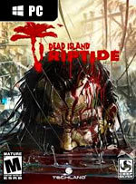 Dead Island: Riptide for PC