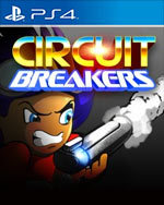 CIRCUIT BREAKERS for PlayStation 4