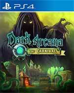 Dark Arcana: The Carnival for PlayStation 4
