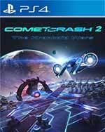 Comet Crash™ 2 for PlayStation 4