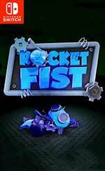 Rocket Fist for Nintendo Switch
