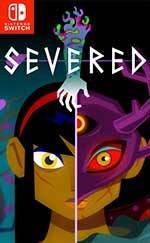 Severed for Nintendo Switch