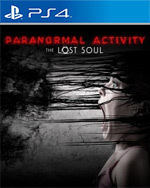 Paranormal Activity: The Lost Soul for PlayStation 4